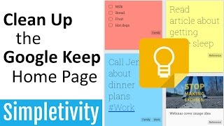 How to Clean Up the Google Keep Home Page | Pin & Archive Notes