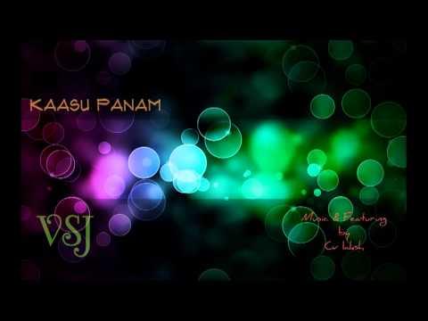 kassu panam- vsj (Tamil Rap Song)