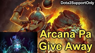 Arcana Give Away From Dota2SupportOnly November