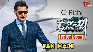 O Rishi Maharshi Lyrical Song | Fan Made | TeluguOne