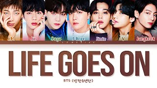 BTS Life Goes On Lyrics (방탄소년단 Life Goes On 가사) [Color Coded Lyrics/Han/Rom/Eng]