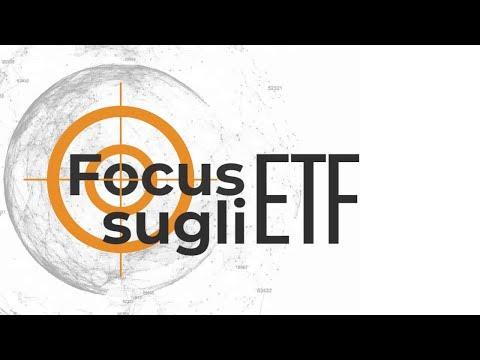 Focus sugli ETF 20 novembre 2019