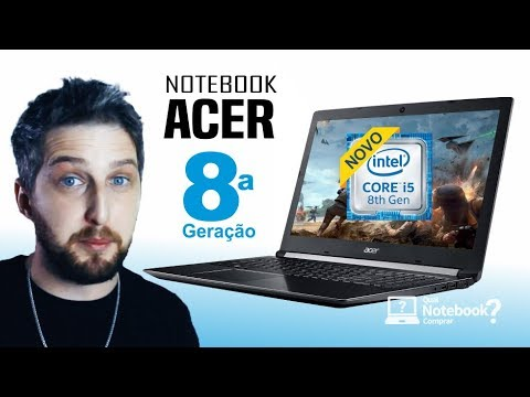Notebook ACER 2018 com 8ª geração Intel Core | Aspire A515-51G-C97B e A515-51G-C690