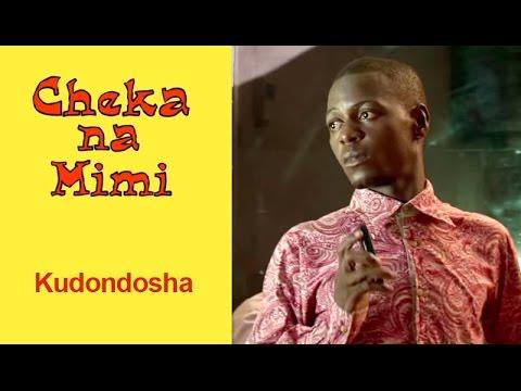 Kudondosha - Cheka na Mimi (Komedi)