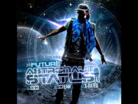 Future- Astronaut Status- Thats My Hoe 2 *ASG HB Baby*