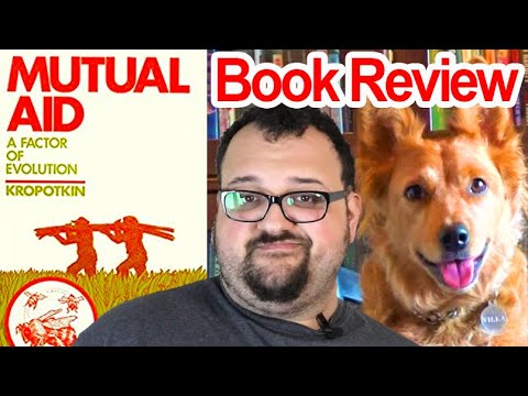 Mutual Aid by Peter Kropotkin - Review (ft. Step Back History)