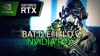 BATTLEFIELD V NVIDIA RTX- завезли технологии в игру!