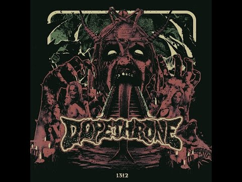 Dopethrone - 1312 (Full EP 2016) +lyrics
