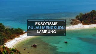 Pulau Mengkudu dan Batu Berlapis, Wisata Pantai Baru yang Lagi Hits di Lampung