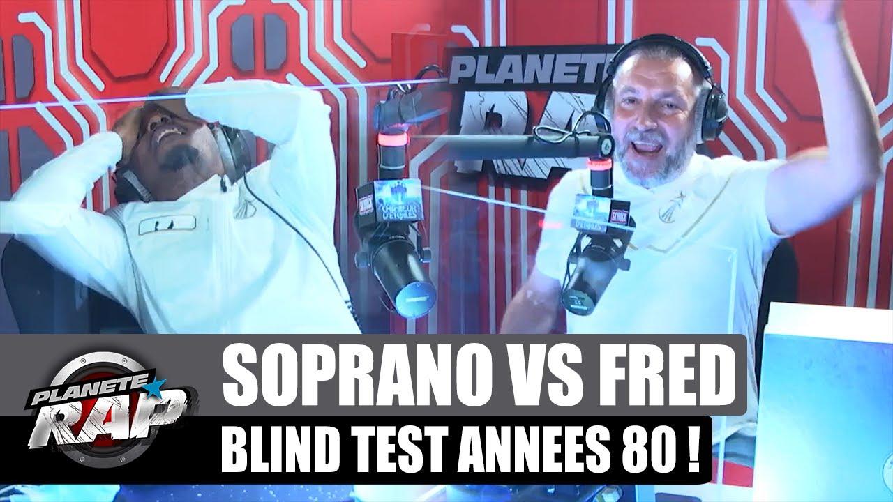 SOPRANO VS FRED : Blind test spécial années 80 ! (ça triche...) #PlanèteRap