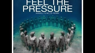 Mutiny UK & Steve Mac - Feel The Pressure (Axwell & NO ID Remix) (Preview Remake)