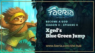 Faeria - Become A God - S02E02 - Xged