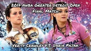 2017 PWBA Greater Detroit Open Final Match - Verity Crawley V.S. Daria Pajak