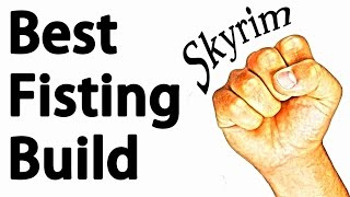 Skyrim: The Best Unarmed Build Guide (Fist of the Viking Badass)
