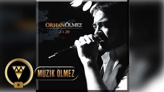 Orhan Ölmez - Yazık Yoksun Yanımda  - Official Audio