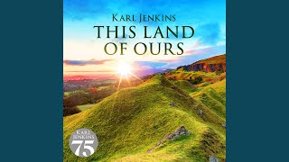 Jenkins: This Land Of Ours: Cantilena - Ysbryd y Mynyddoedd (Spirit Of The Mountains)