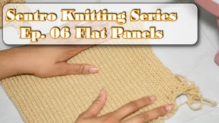 How to Knit a Flat Blank Panel on the Sentro Knitting Machine