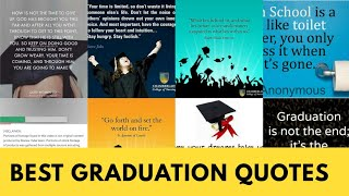 All Inspiring Graduation Quotes