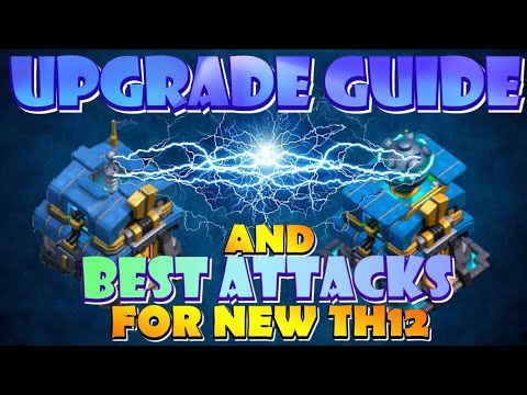 TH12 Upgrade Priority Guide 2019 and Best Farming and War Strategies