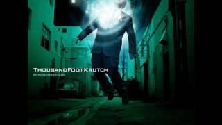 Thousand Foot Krutch- Quicken