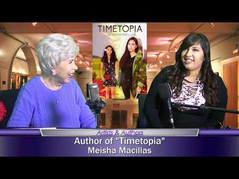 "Meisha Macillas, Author of ""Timetopia,"" on Artists & Authors"
