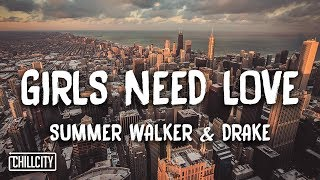 Summer Walker   Girls Need Love Remix Ft. Drake (Lyrics)
