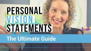 Your Personal Vision Statement - The Ultimate Guide