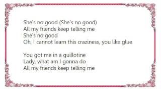Basement Jaxx - She's No Good Lyrics