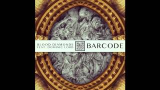 [INSTRUMENTAL] Blood Diamonds - Barcode Ft. Dominic Lord