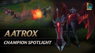 Aatrox Champion Spotlight | Gameplay - League of Legends