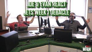 Joe and Evan React To Jets' Week 1 Debacle