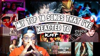 My Top 10 Songs #Reacted to!