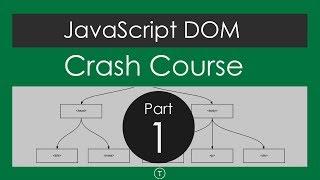 JavaScript DOM Crash Course - Part 1