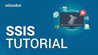 SSIS Tutorial For Beginners | SQL Server Integration Services (SSIS) | MSBI Training Video | Edureka