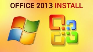 How to Install Office 2013 on Windows 7