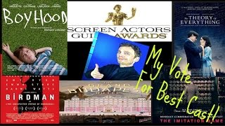 My Best Cast In A Motion Picture Vote! SAG Awards 2015