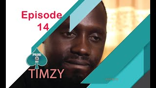 Timzy Episode 14