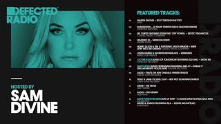 Defected Radio Show presented by Sam Divine - 13.04.18
