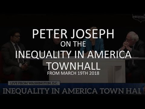 """Critique: Bernie Sanders """"Inequality in America"""" Town Hall from 3.19.18, by Peter Joseph"""
