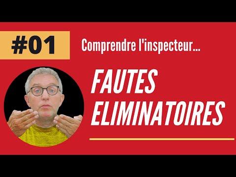FAUTE ÉLIMINATOIRE comprendre l inspecteur - Faute éliminatoire #01