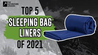 Top 5 Best Sleeping Bag Liners of 2021
