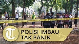 Pascaledakan di Monas, Kapolda Metro Jaya Imbau Masyarakat Tak Panik
