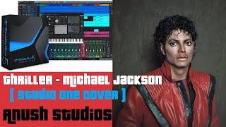 Thriller - Michael Jackson II Studio One Cover ( Instrumental ) II Anush Studios (Official) II