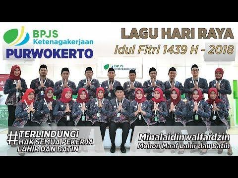 BPJS Ketenagakerjaan Purwokerto - LAGU HARI RAYA Idul Fitri 1439H 2018