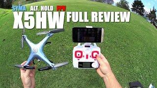 SYMA X5HW FPV Alt Hold QuadCopter -Full Review- [UnBox, Inspection, Setup, Flight Test, Pros & Cons]