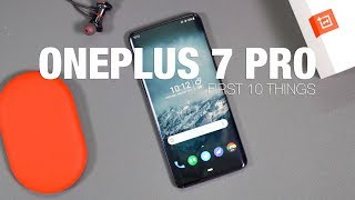 OnePlus 7 Pro: First 10 Things to Do