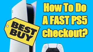 How To Do A BESTBUY FAST and SECURE Checkout  | PS5 Restock