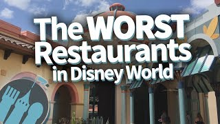 WORST Disney World Restaurants!