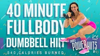 40 Minute Full Body HIIT Workout With Dumbbells! 🔥Burn 540 Calories!* 🔥Sydney Cummings