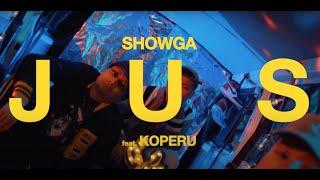 SHOWGA & KOPERU - JUS